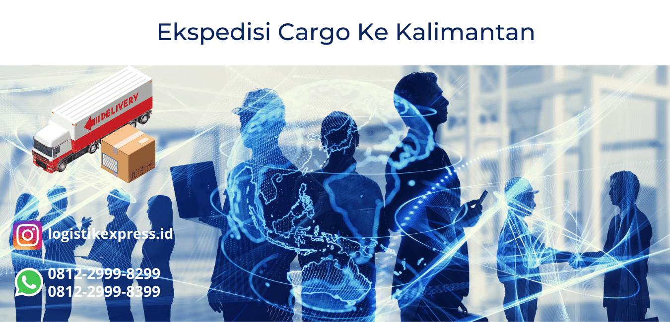 Ekspedisi Cargo Ke Kalimantan