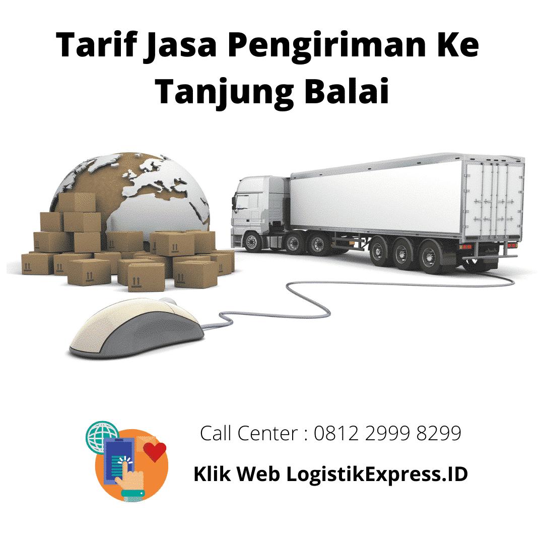 Tarif Jasa Pengiriman Ke Tanjung Balai