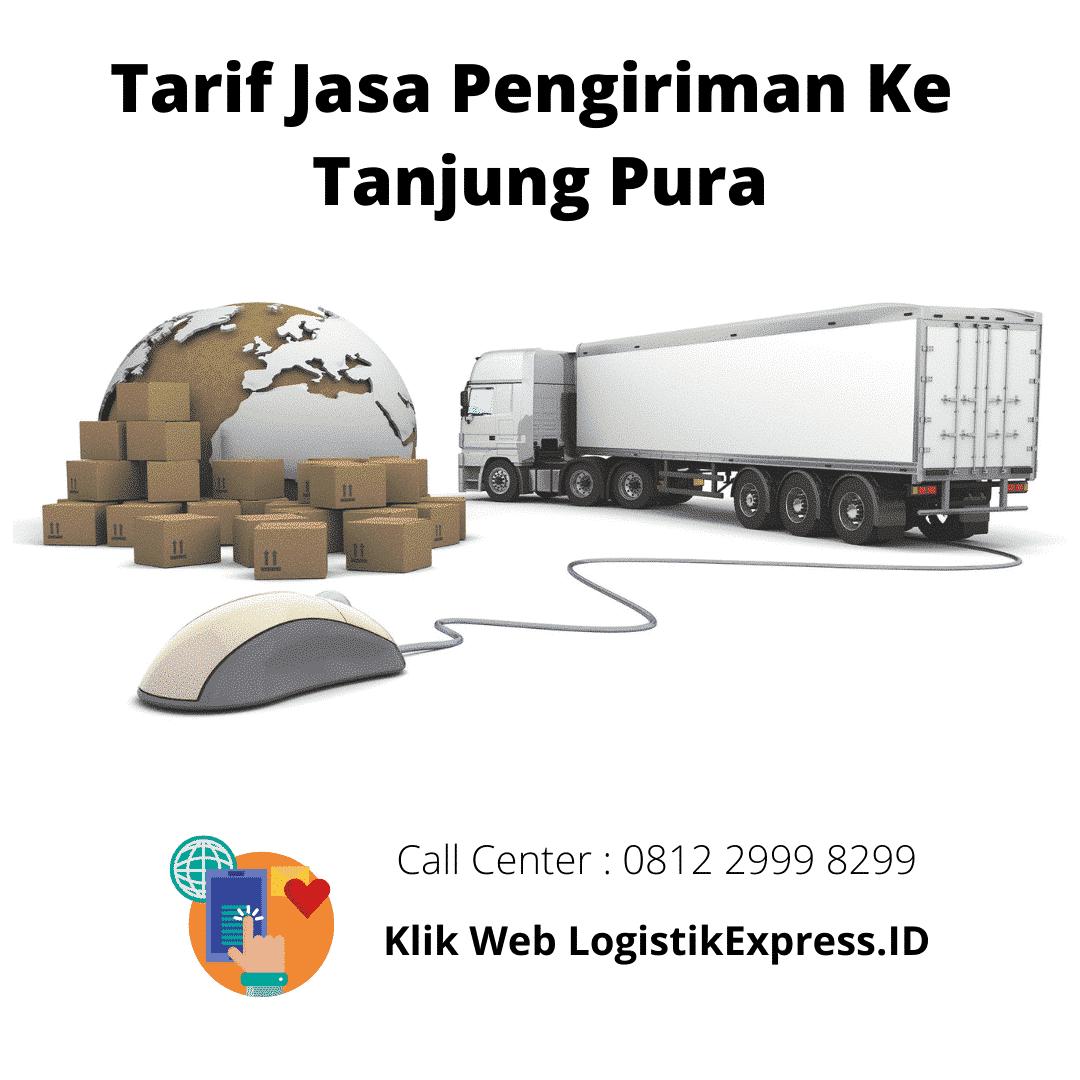 Tarif Jasa Pengiriman Ke Tanjung Pura