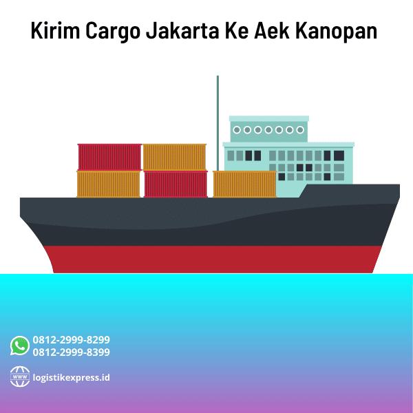 Kirim Cargo Jakarta Ke Aek Kanopan