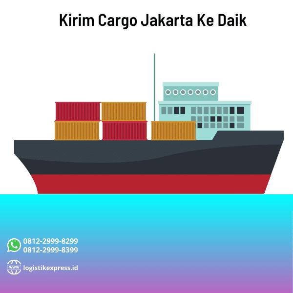 Kirim Cargo Jakarta Ke Daik