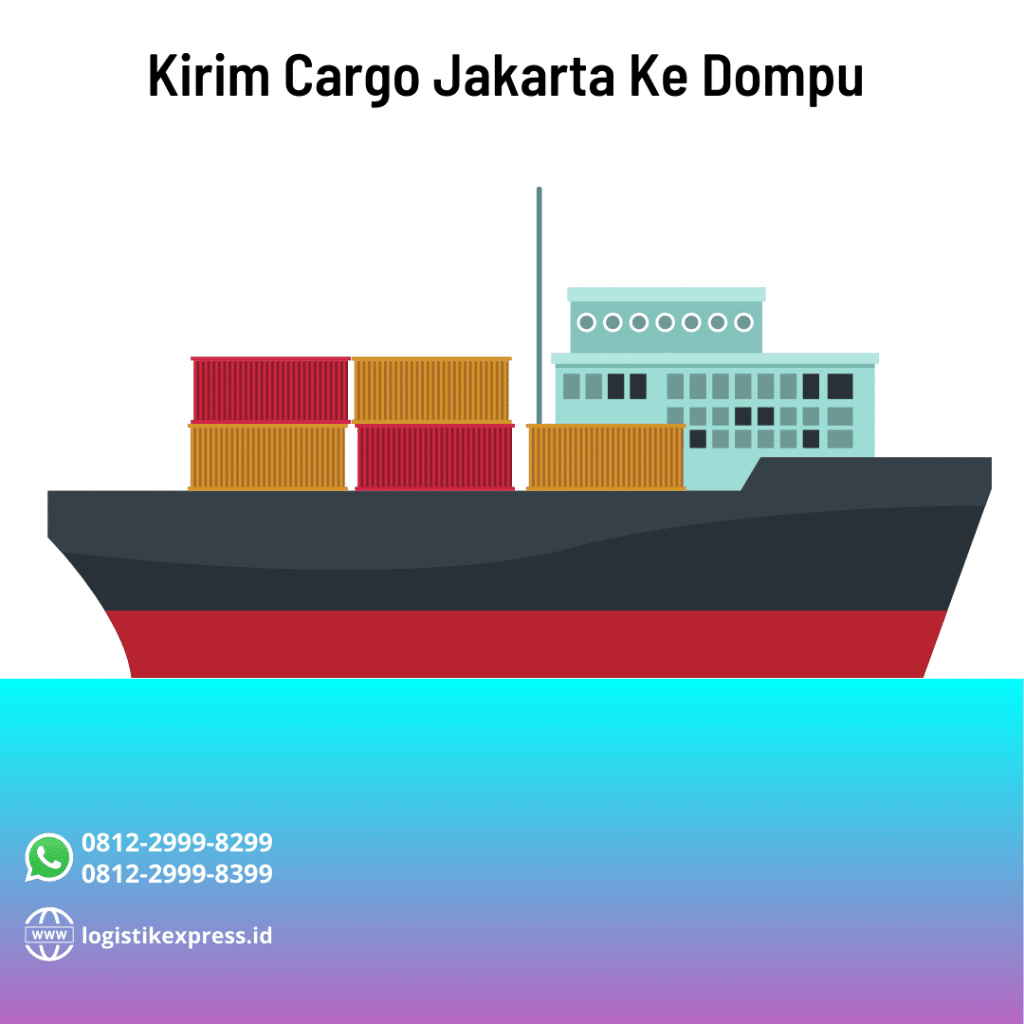 Kirim Cargo Jakarta Ke Dompu