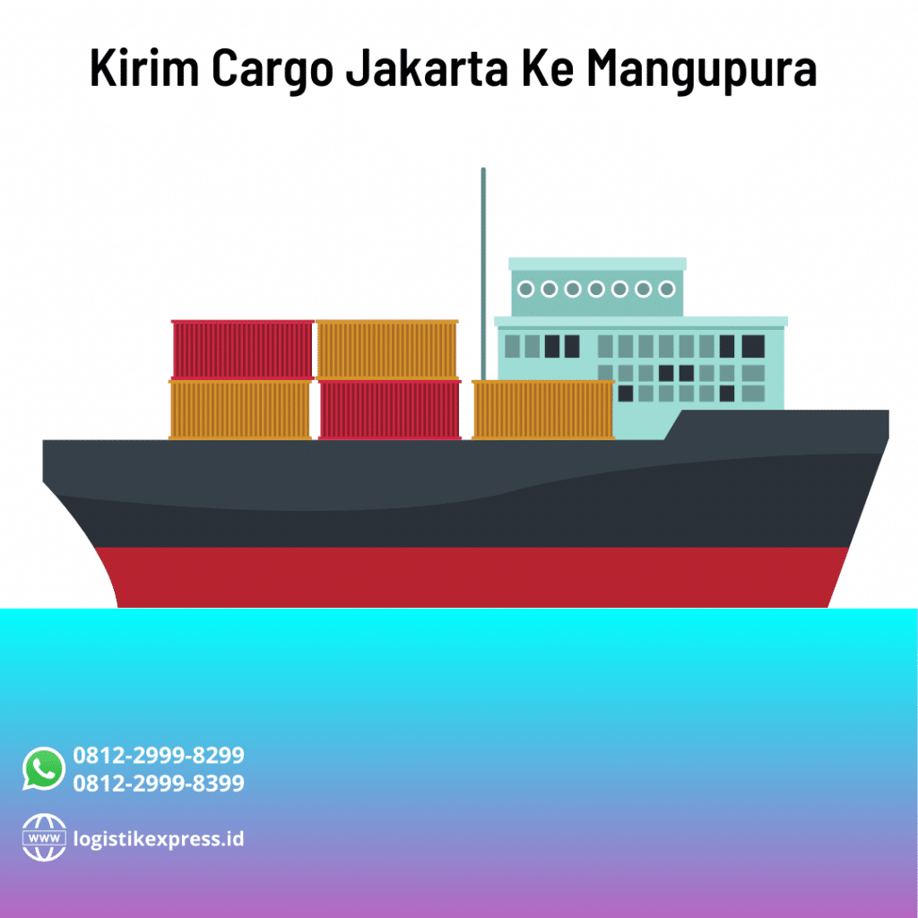 Kirim Cargo Jakarta Ke Mangupura