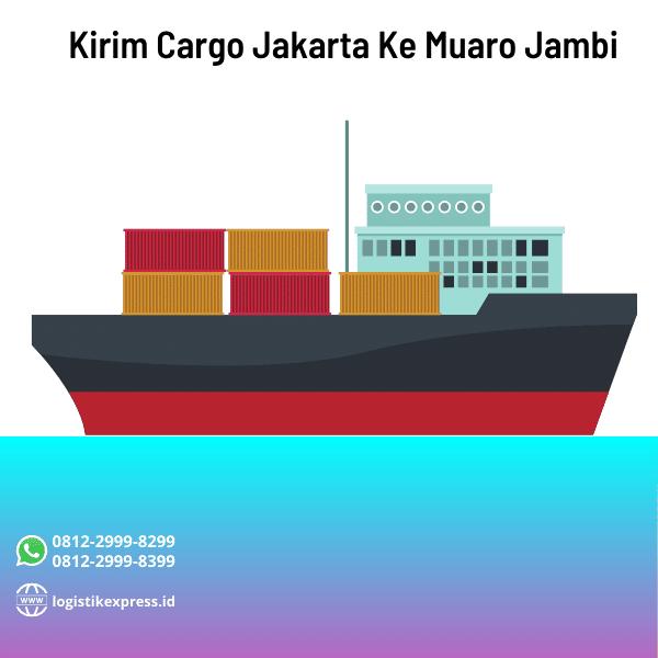 Kirim Cargo Jakarta Ke Muaro Jambi