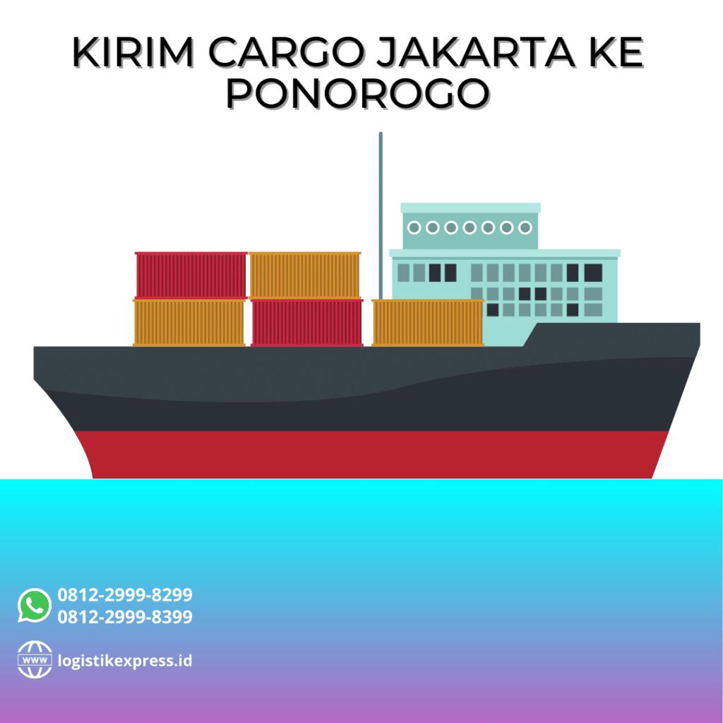 Kirim Cargo Jakarta Ke Ponorogo