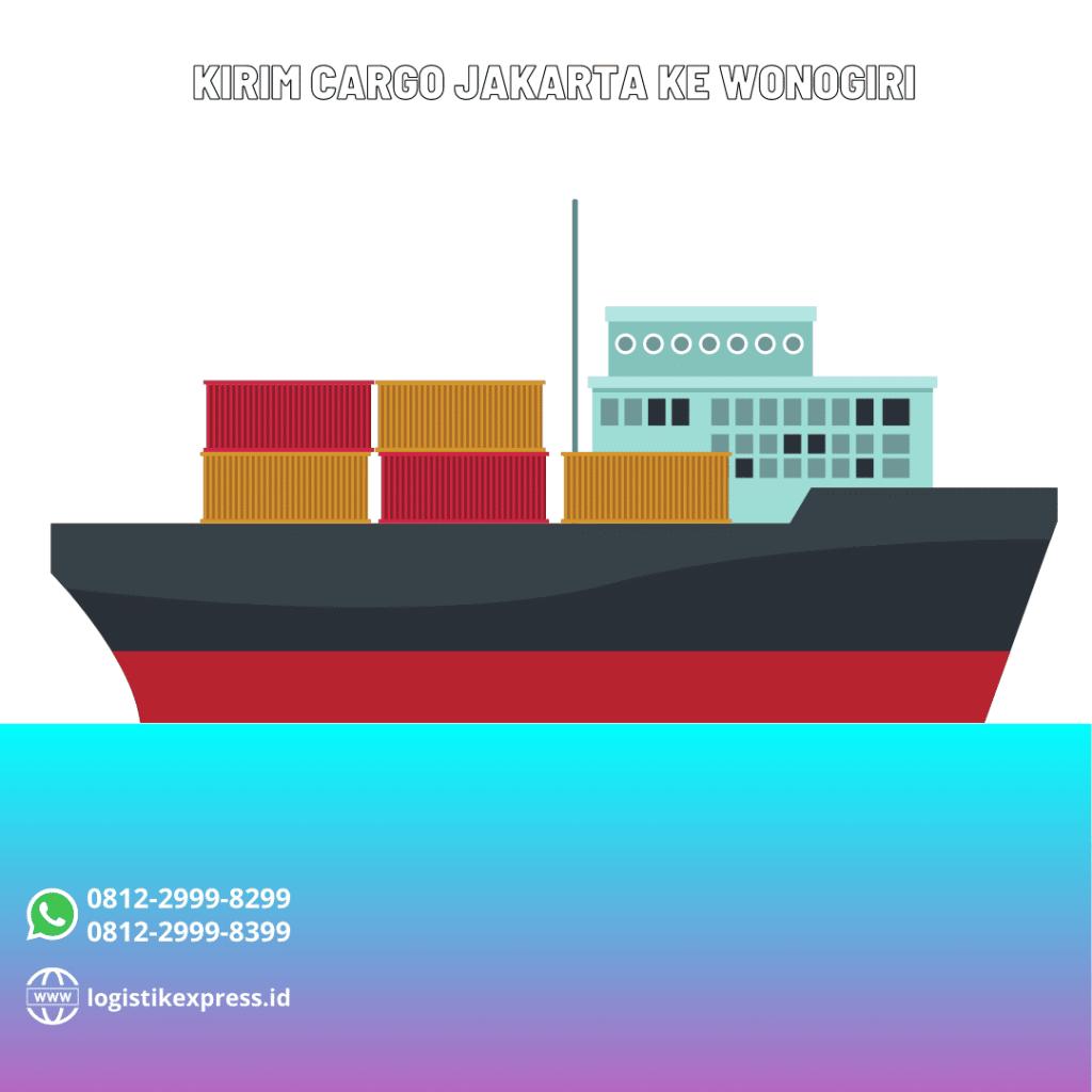 Kirim Cargo Jakarta Ke Wonogiri