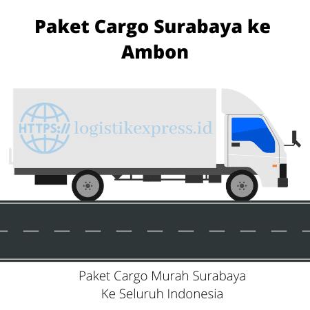 Paket Cargo Surabaya ke Ambon