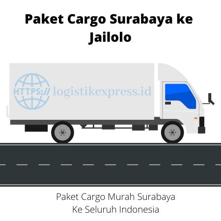 Paket Cargo Surabaya ke Jailolo