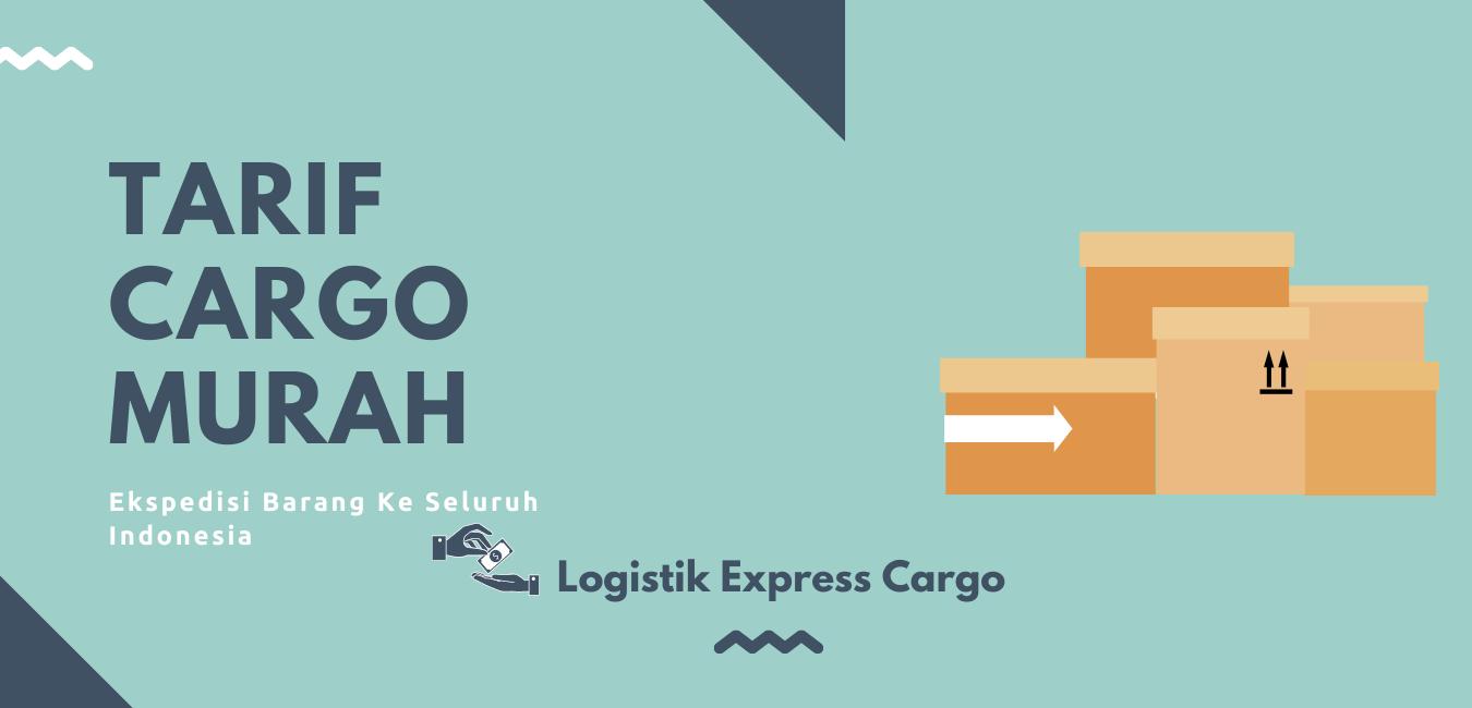 Tarif Pengiriman Cargo