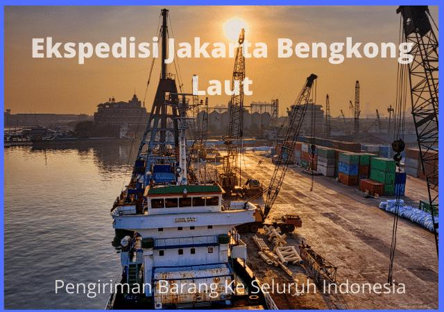 Ekspedisi Jakarta Bengkong Laut