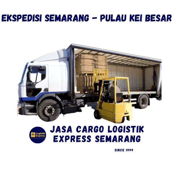 Ekspedisi Semarang Pulau Kei Besar