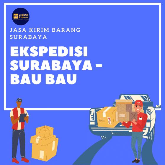 Ekspedisi Surabaya Bau-bau