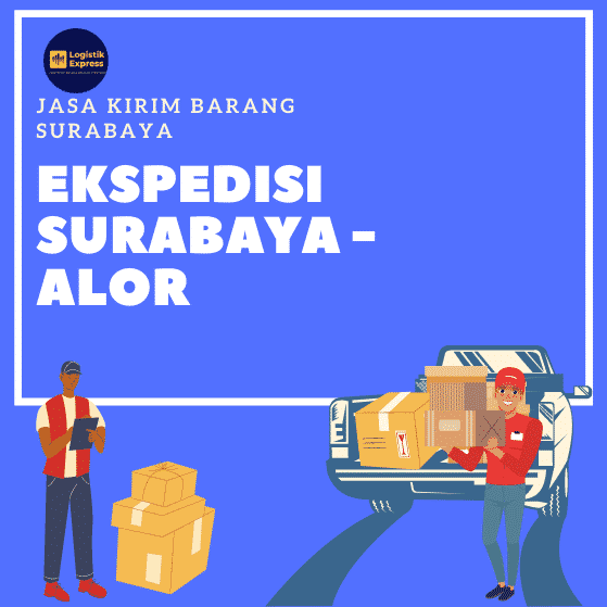 Ekspedisi Surabaya Alor