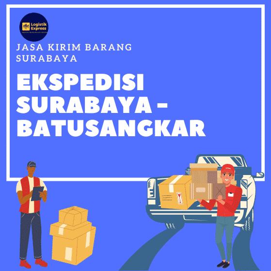 Ekspedisi Surabaya Batusangkar
