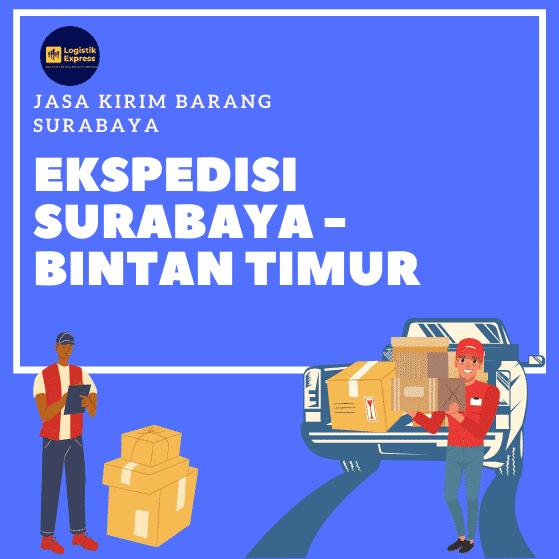 Ekspedisi Surabaya Bintan Timur