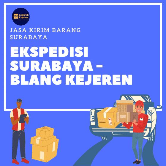 Ekspedisi Surabaya Blang Kejeren