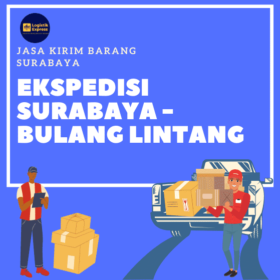 Ekspedisi Surabaya Bulang Lintang