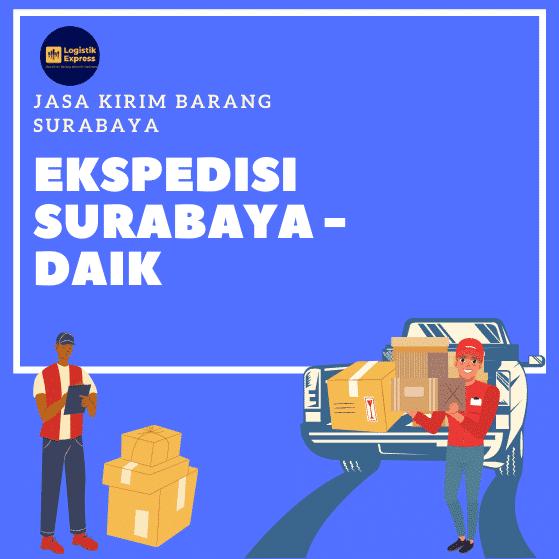 Ekspedisi Surabaya Daik