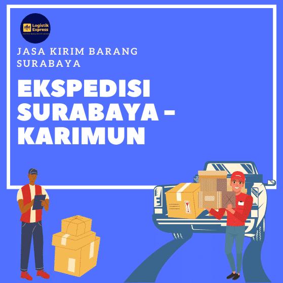 Ekspedisi Surabaya Karimun