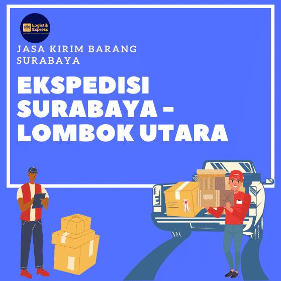 Ekspedisi Surabaya Lombok Utara