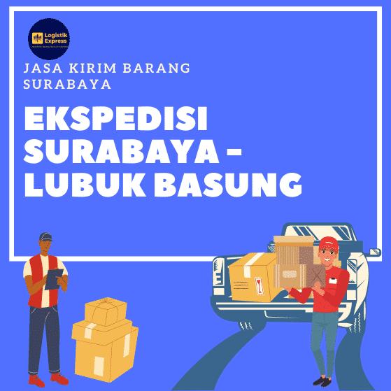 Ekspedisi Surabaya Lubuk Basung