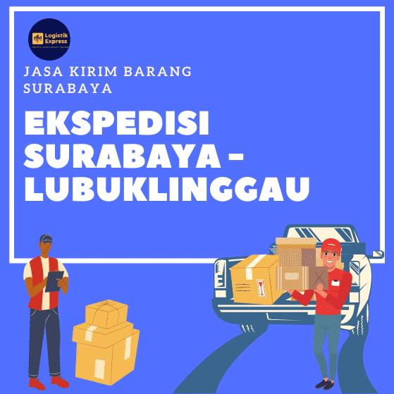 Ekspedisi Surabaya Lubuklinggau