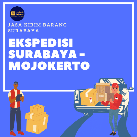 Ekspedisi Surabaya Mojokerto