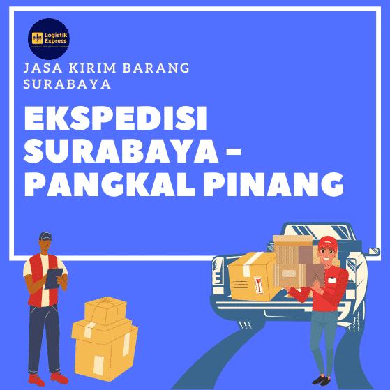 Ekspedisi Surabaya Pangkal Pinang