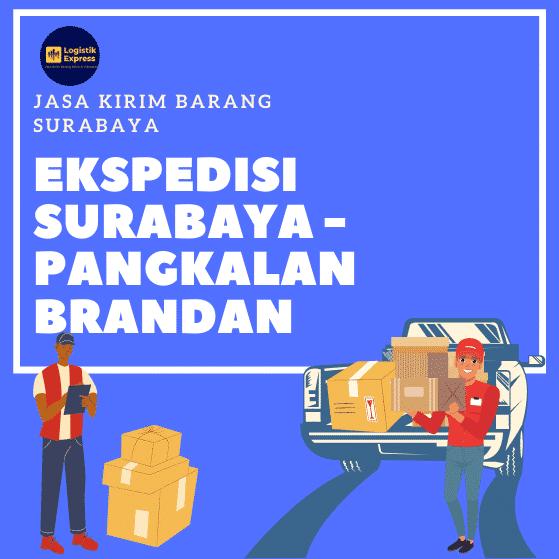 Ekspedisi Surabaya Pangkalan Brandan