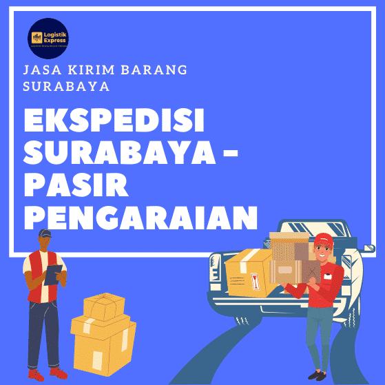 Ekspedisi Surabaya Pasir Pengaraian