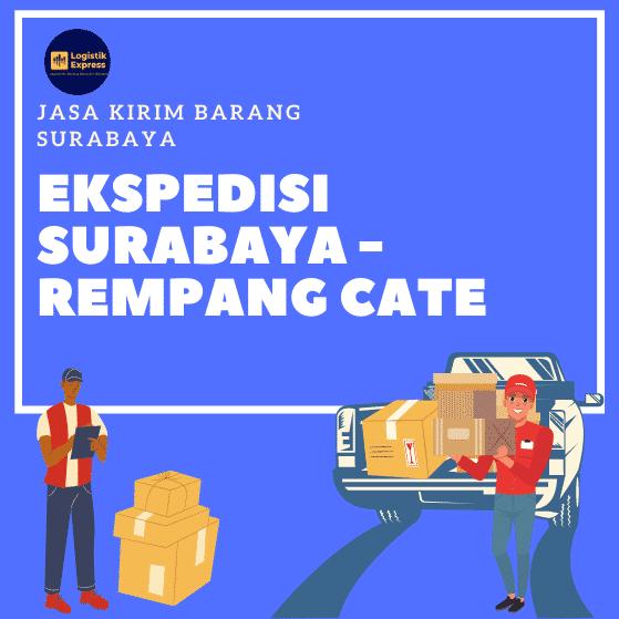 Ekspedisi Surabaya Rempang Cate