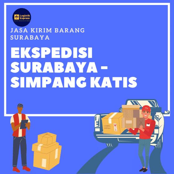 Ekspedisi Surabaya Simpang Katis