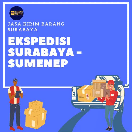 Ekspedisi Surabaya Sumenep