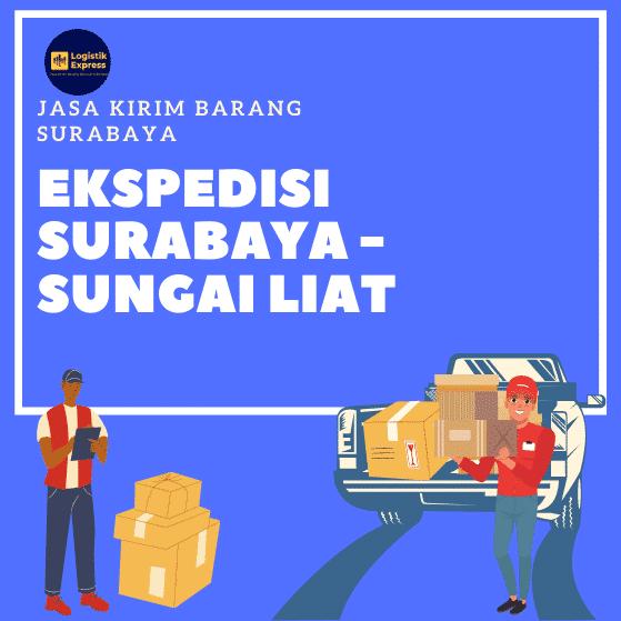 Ekspedisi Surabaya Sungai Liat