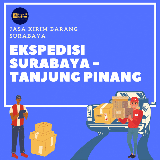 Ekspedisi Surabaya Tanjung Pinang