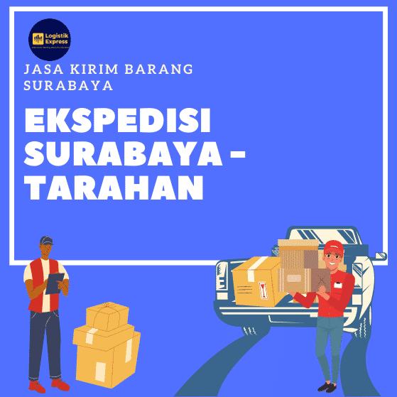 Ekspedisi Surabaya Tarahan