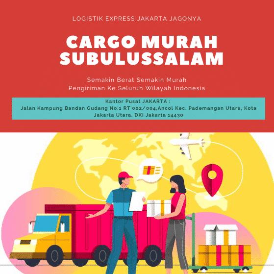 CARGO MURAH SUBULUSSALAM