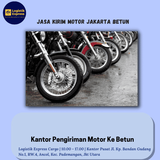 Jasa Kirim Motor Jakarta Betun