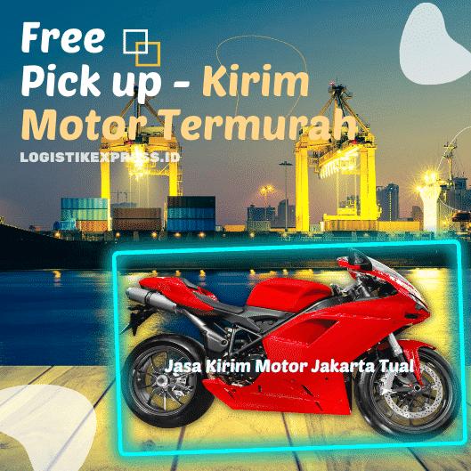 Jasa Kirim Motor Jakarta Tual