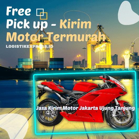 Jasa Kirim Motor Jakarta Ujung Tanjung